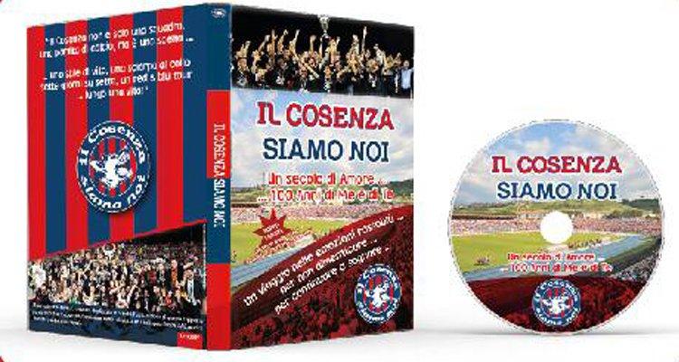 """""""Il Cosenza Siamo Noi"""", ecco il nuovo dvd"""