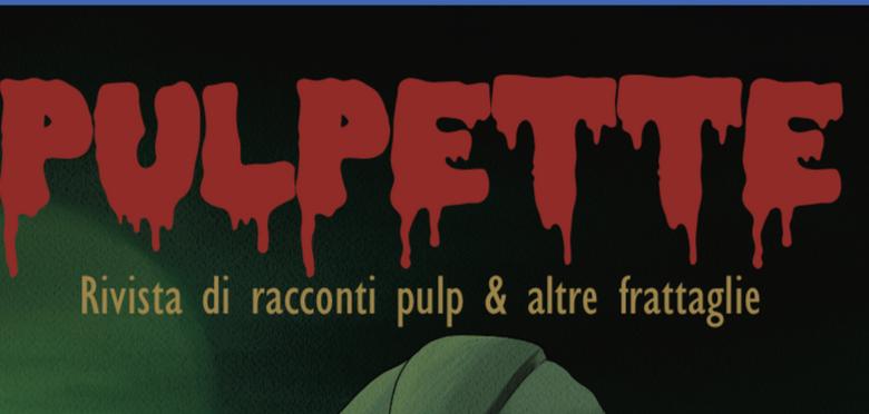 Pulpette, la prima rivista pulp nata a Cosenza
